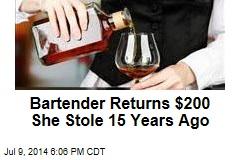 Bartender Returns $200 She Stole 15 Years Ago