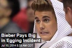 Bieber Pays Big in Egging Incident