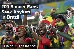 200 Soccer Fans Seek Asylum in Brazil