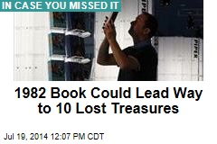 1982 Book Could Lead Way to 10 Lost Treasures