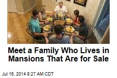 Meet a Family Who Lives in Mansions That Are for Sale