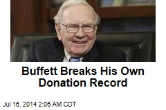 Buffett Breaks His Own Donation Record