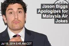 Jason Biggs Apologizes for Malaysia Air Jokes