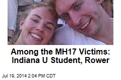 Among the MH17 Victims: Indiana U Student, Rower