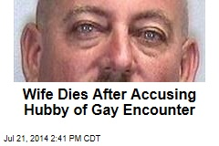 Wife Dies After Accusing Hubby of Gay Rendezvous