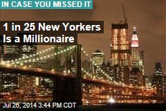 1 in 25 New Yorkers Is a Millionaire