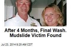 After 4 Months, Final Wash. Mudslide Victim Found