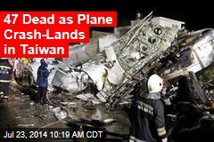 Dozens Feared Dead in Taiwan Plane Crash
