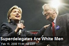 Superdelegates Are White Men