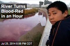 River Turns Blood-Red in an Hour