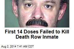 First 14 Doses Failed to Kill Death Row Inmate