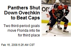 Panthers Shut Down Ovechkin to Beat Caps