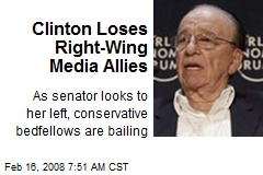 Clinton Loses Right-Wing Media Allies