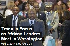 Trade in Focus as African Leaders Meet in Washington