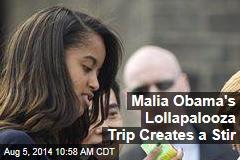 Malia Obama's Lollapalooza Trip Creates a Stir