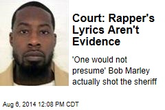 Court: Rapper's Lyrics Aren't Evidence