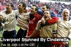 Liverpool Stunned By Cinderella