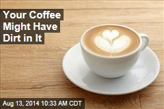 Buy Ground Coffee? It Could Contain Twigs, Dirt