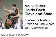No. 9 Butler Holds Back Cleveland State