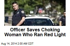 Officer Saves Choking Woman Who Ran Red Light