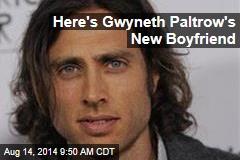 Here's Gwyneth Paltrow's New Boyfriend