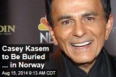 Casey Kasem to Be Buried ... in Norway