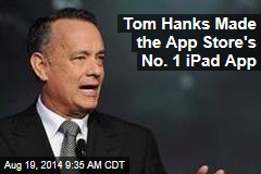 Tom Hanks Made the App Store's No. 1 iPad App