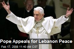 Pope Appeals for Lebanon Peace