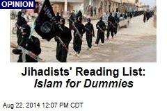 Jihadists' Reading List: Islam for Dummies