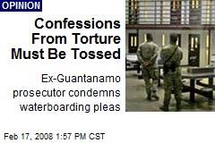 Confessions From Torture Must Be Tossed