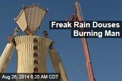 Freak Rain Douses Burning Man