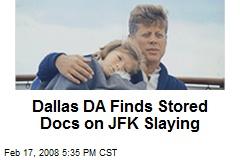 Dallas DA Finds Stored Docs on JFK Slaying