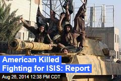 Report: American Killed Fighting for ISIS