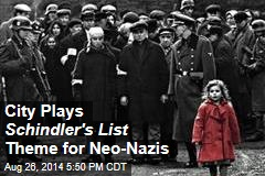 City Plays Schindler's List Theme for Neo-Nazis
