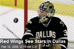 Red Wings See Stars in Dallas