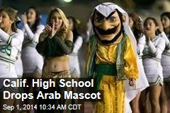 Calif. High School Drops Arab Mascot