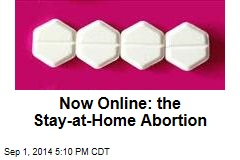 Now Online: the Stay-at-Home Abortion