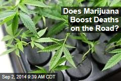 Does Marijuana Boost Deaths on the Road?