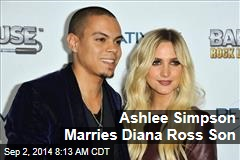 Ashlee Simpson Marries Diana Ross Son