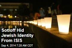 Sotloff Hid Jewish Identity From ISIS