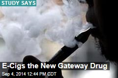 E-Cigs the New Gateway Drug