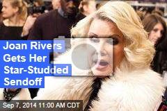 Joan Rivers Gets Her Star-Studded Sendoff