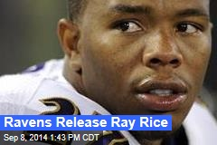 Ravens Release Ray Rice