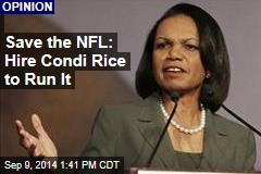 Save the NFL: Hire Condi Rice to Run It