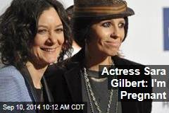 Actress Sara Gilbert: I'm Pregnant