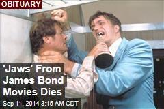 'Jaws' From James Bond Movies Dies