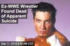 Ex-WWE Wrestler Found Dead of Apparent Suicide