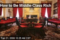 How to Be Middle-Class Rich