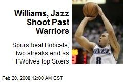 Williams, Jazz Shoot Past Warriors