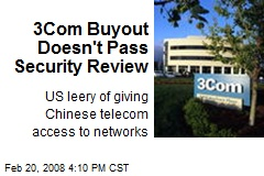 3Com Buyout Doesn't Pass Security Review